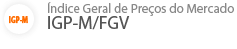 IGP-M/FGV - Índice Geral de Preços do Mercado