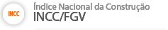 INCC/FGV - Índice Nacional da Construção